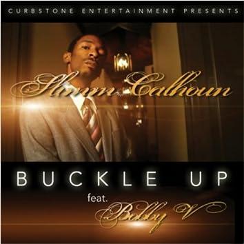 Buckle Up (feat. Bobby V) - Single