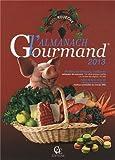 L'Almanach gourmand (Les almanachs terroirs de France)