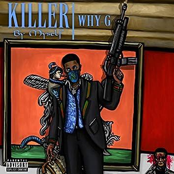 Killer by Myself