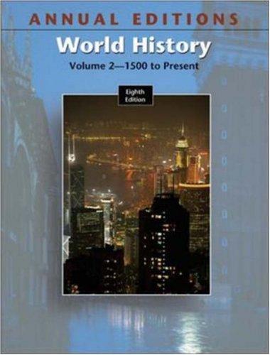 Annual Editions: World History, Volume 2, 8/e (Annual Editions: World History Vol. 2)
