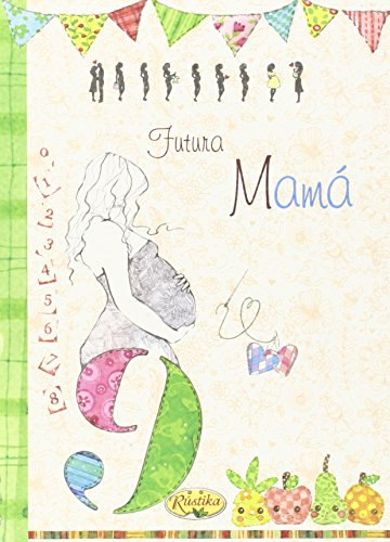 Futura Mamá (Placer De Escribir)