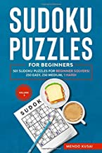 SUDOKU PUZZLES FOR BEGINNERS: 501 Sudoku Puzzles for Beginner Solvers! 250 Easy, 250 Medium, 1 Hard! Volume 3