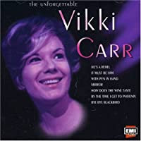 Unforgettable Vikki Carr by Vikki Carr