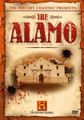 The History Channel Presents The Alamo