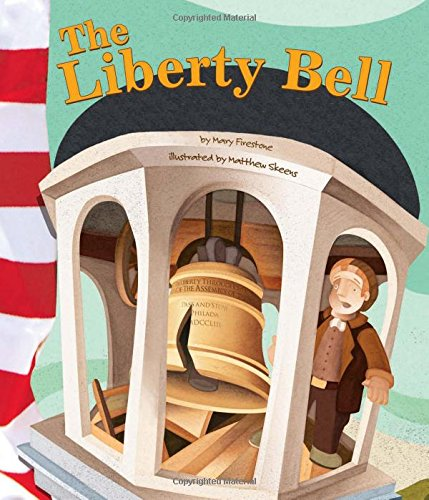 The Liberty Bell (American Symbols)