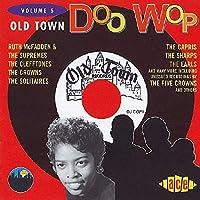 OLD TOWN DOO WOP VOL.5
