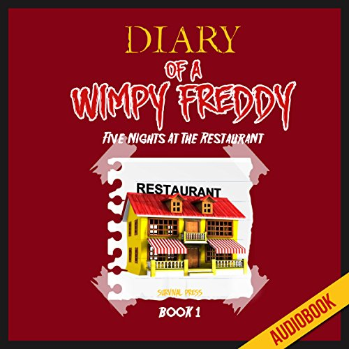 Diary of a Wimpy Freddy (Book 1): Five Nights at the Restaurant Titelbild