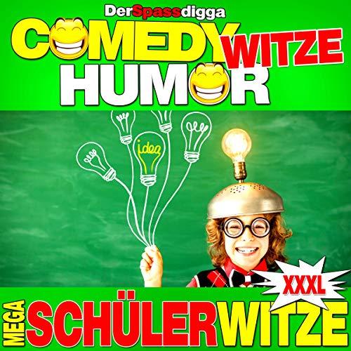 Comedy Witze Humor - Mega Schülerwitze Xxxl Titelbild