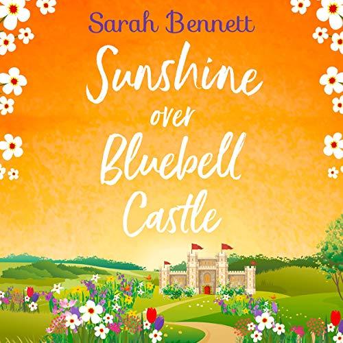 Couverture de Sunshine over Bluebell Castle