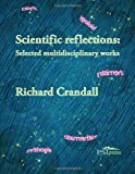 Scientific reflections: Selected interdisciplinary works