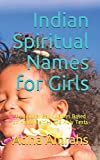 Indian Spiritual Names for Girls: Traditional Baby Names Based on Hindu Deities and Holy Texts