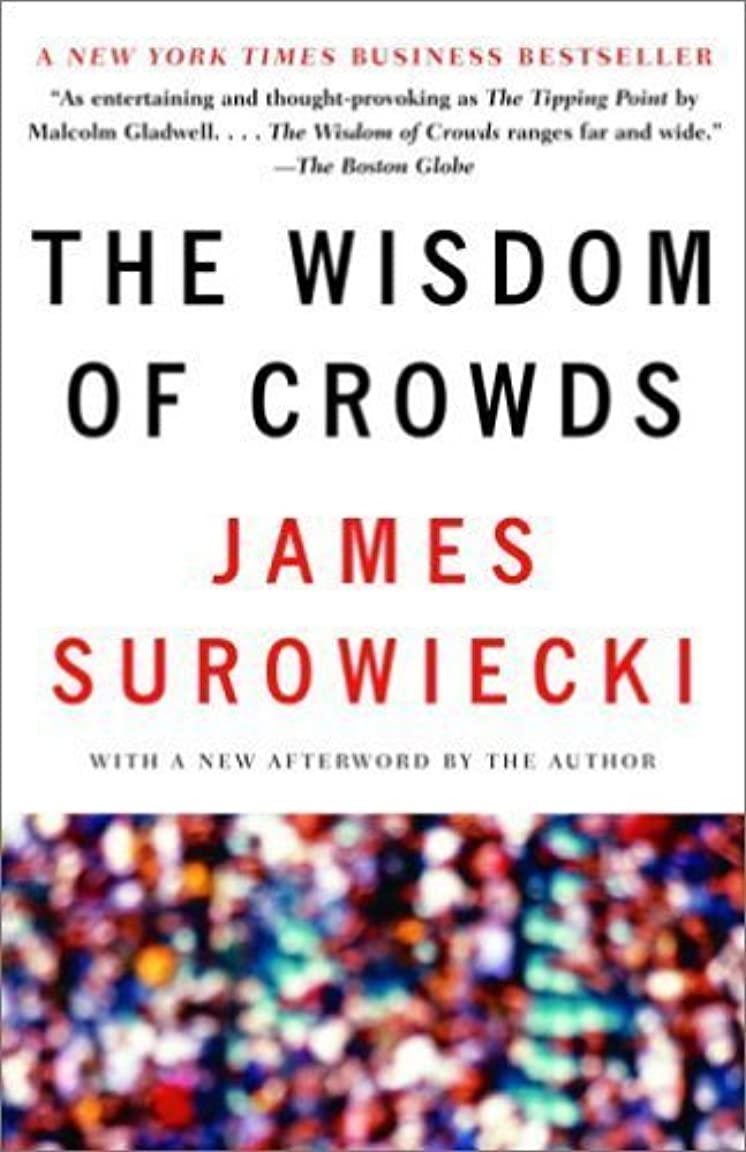 慢性的正当化する繁雑The Wisdom of Crowds (English Edition)