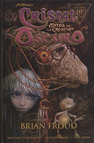 CRISTAL OSCURO VOL 3:MITOS DE LA CREACION: MITOS DE LA CREACIÓN 3