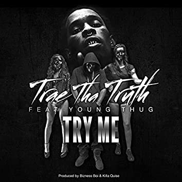 Try Me (feat. Young Thug) - Single