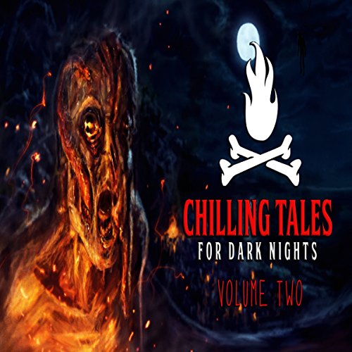 Chilling Tales for Dark Nights 2 audiobook cover art