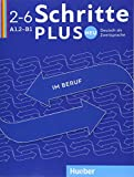 Schritte plus Neu im Beruf 2-6. Kopiervorlagen: Deutsch als Zweitsprache
