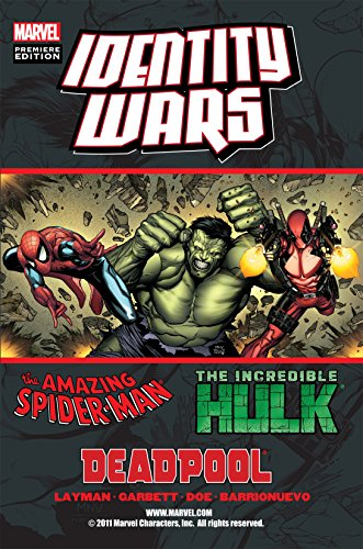 Deadpool/Amazing Spider-Man/Incredible Hulk: Identity Wars (English Edition)