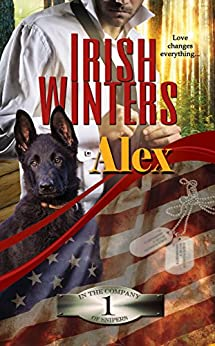 Alex (In the Company of Snipers Book 1) by [Irish Winters]