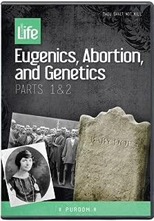 Eugenics, Abortion, and Genetics