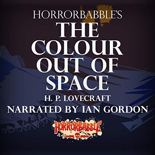 HorrorBabble's The Colour Out of Space audiobook cover art
