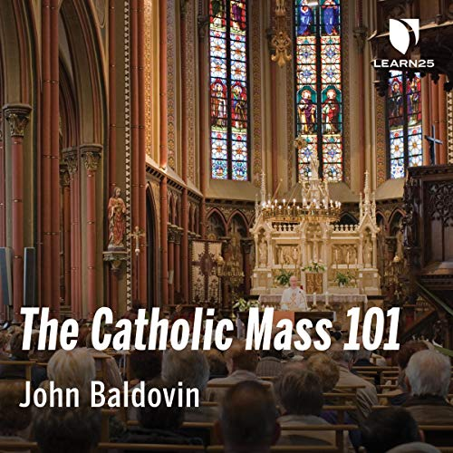 The Catholic Mass 101 audiobook cover art