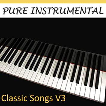 Pure Instrumental: Classic Songs, Vol. 3