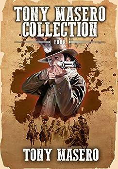Tony Masero Collection Volume 4 by [Tony Masero]