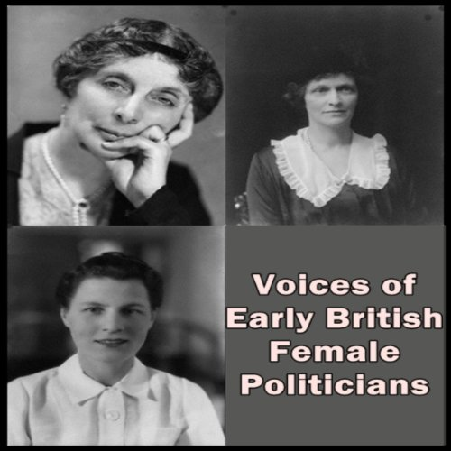 Voices of Early British Female Politicians cover art