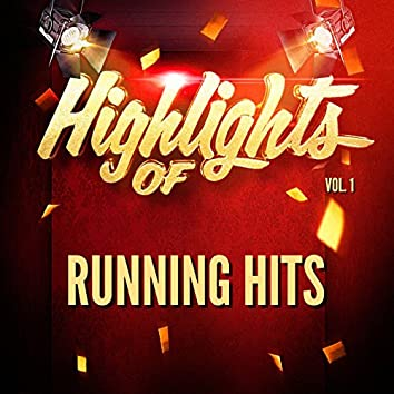 Highlights of Running Hits, Vol. 1