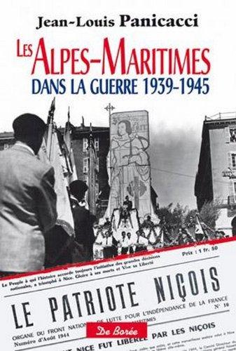 Les Alpes maritimes dans la guerre 1939 1945