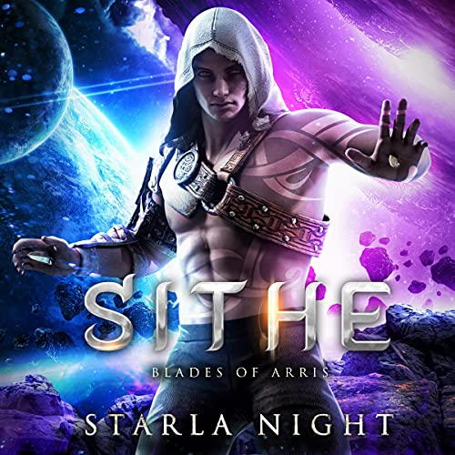 Sithe: Blades of Arris, Book 1
