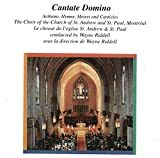 Cantate Domino - Anthems, Hymns, Motets & Canticles