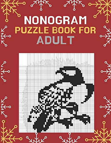 NONOGRAM PUZZLE BOOKS FOR ADULTS: Birds Edition : Nonogram Puzzle Books, Hanjie, Picross, Griddlers Logic Puzzles Black and White With 46 Beautiful Birds