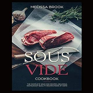 Sous Vide: The Complete Sous Vide Recipes cover art
