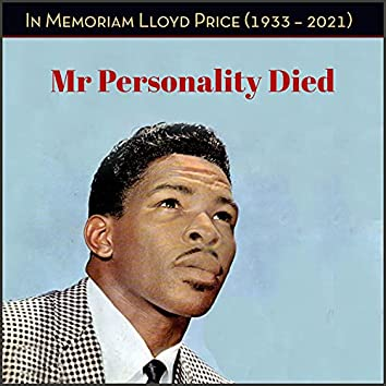Mr Personality Died - In Memoriam Lloyd Price