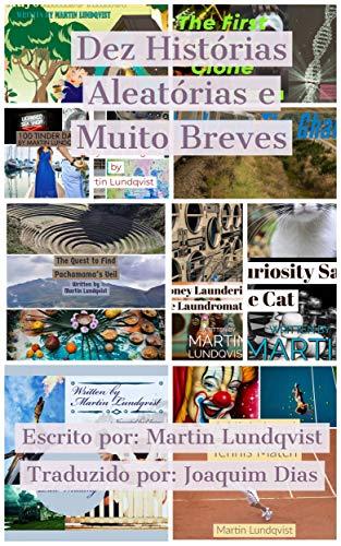Dez Histórias Aleatórias e Muito Breves (Portuguese Edition)