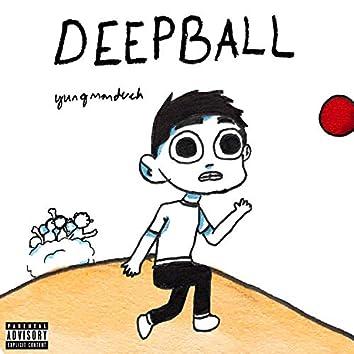 Deepball