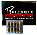 Reliable Richard (10 Pill Pack) 'Always Shows Up & NEVER Leaves You Hanging'! (Male Enhancement & Testosterone Booster)