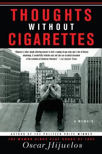 Thoughts without Cigarettes: A Memoir (English Edition)