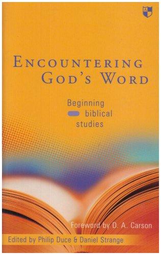 Encountering God's Word: Beginning Biblical Studies
