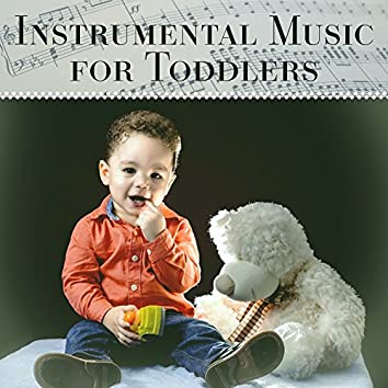 Instrumental Music for Toddlers – Classical Melodies, Good Time with Mozart, Beethoven, Songs for Smart Toddlers, Growing Brain Baby