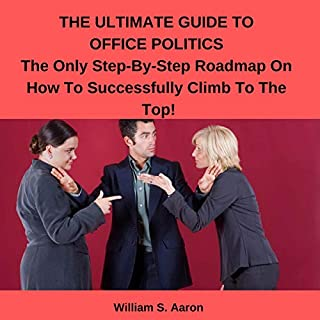 The Ultimate Guide to Office Politics! cover art