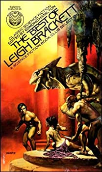 The Best of Leigh Brackett 0345259548 Book Cover