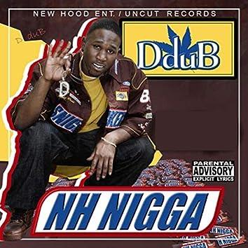 NH Nigga