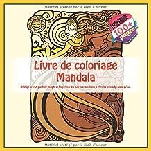 Livre de coloriage Mandala - Celui qui ne veut pas tenir compte de l'expérience des autres se condamne à vivre les mêmes épreuves qu'eux.