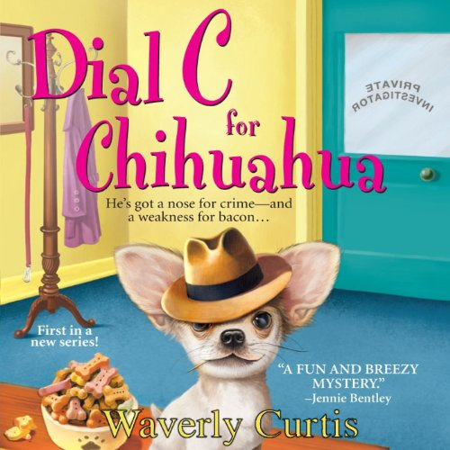 Dial C For Chihuahua cover art