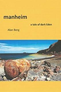 Manheim, a Tale of Dark Eden