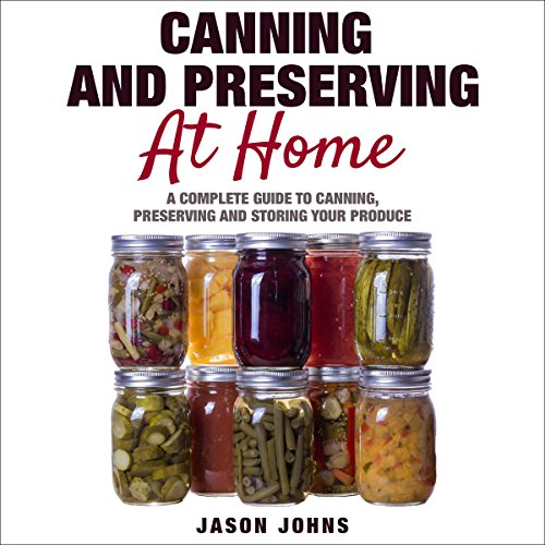 Canning & Preserving at Home audiobook cover art