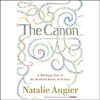 The Canon     A Whirligig Tour of the Beautiful Basics of Science              De :                                                                                                                                 Natalie Angier                               Lu par :                                                                                                                                 Nike Doukas                      Durée : 13 h et 20 min     Pas de notations     Global 0,0