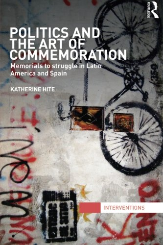 Compare Textbook Prices for Politics and the Art of Commemoration Interventions 1 Edition ISBN 9780415843546 by Hite, Katherine